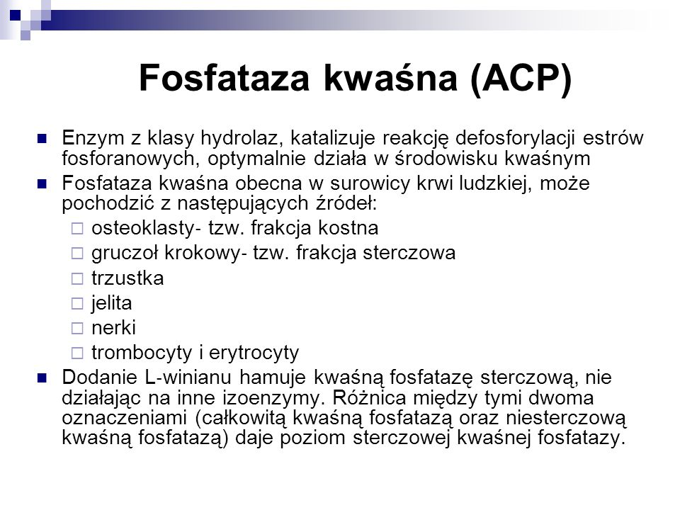 Fosfataza kwaśna (ACP)