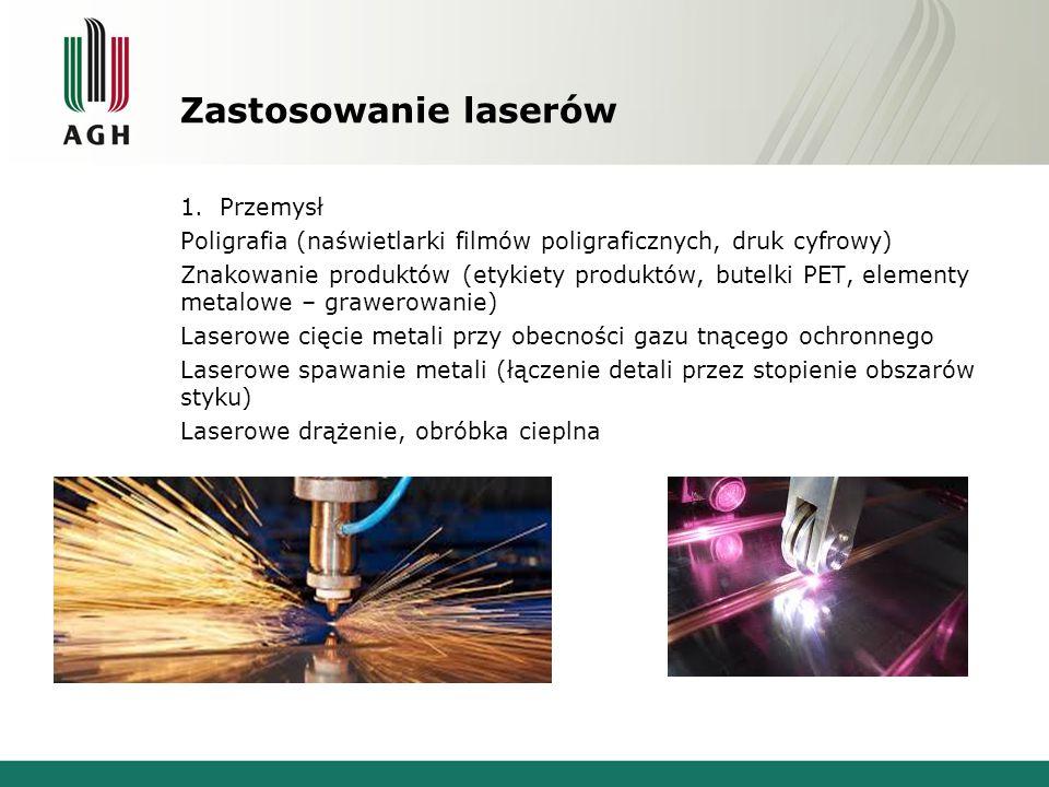 Zastosowanie laserów Przemysł