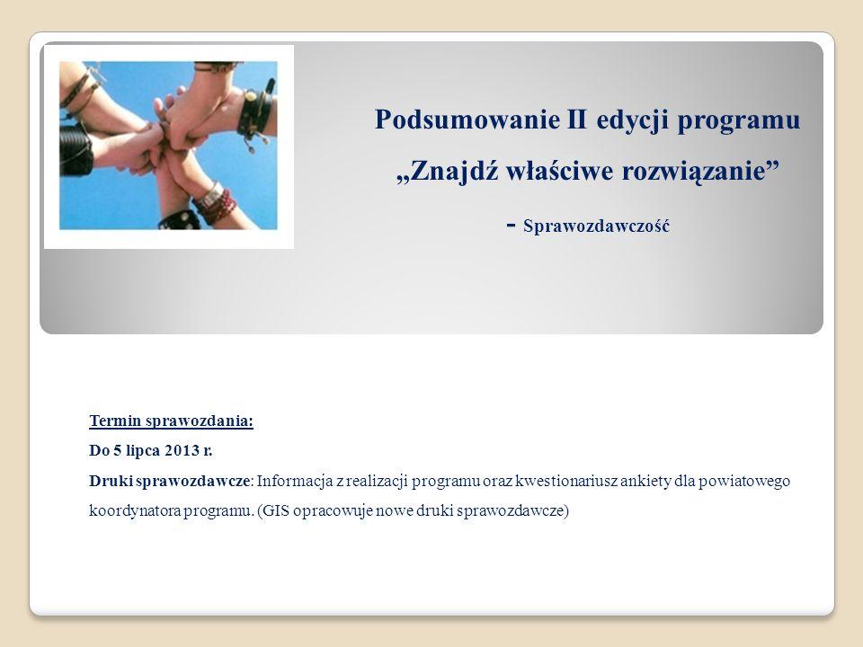 """Podsumowanie II edycji programu """"Znajdź właściwe rozwiązanie - Sprawozdawczość"""