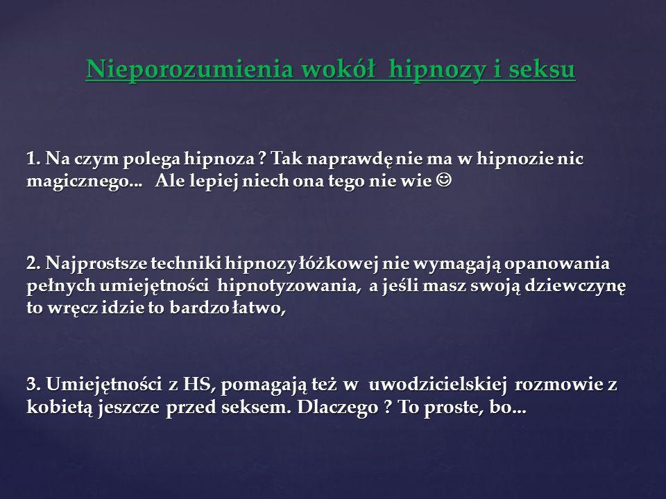 Nieporozumienia wokół hipnozy i seksu