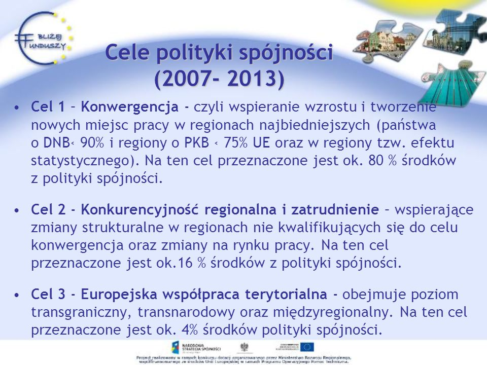Cele polityki spójności (2007- 2013)
