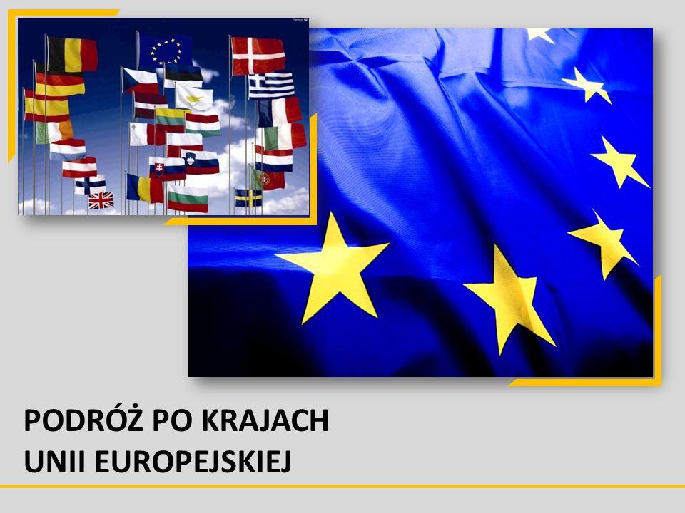 PODRÓŻ PO KRAJACH UNII EUROPEJSKIEJ