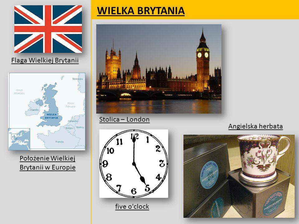 WIELKA BRYTANIA Flaga Wielkiej Brytanii Stolica – London