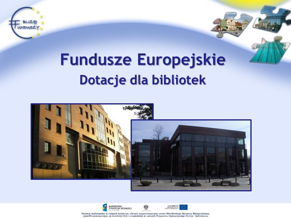 Fundusze Europejskie Dotacje dla bibliotek
