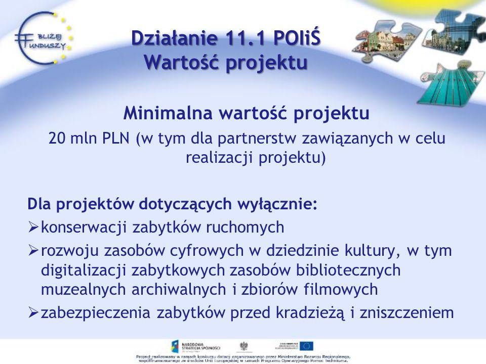 Działanie 11.1 POIiŚ Wartość projektu