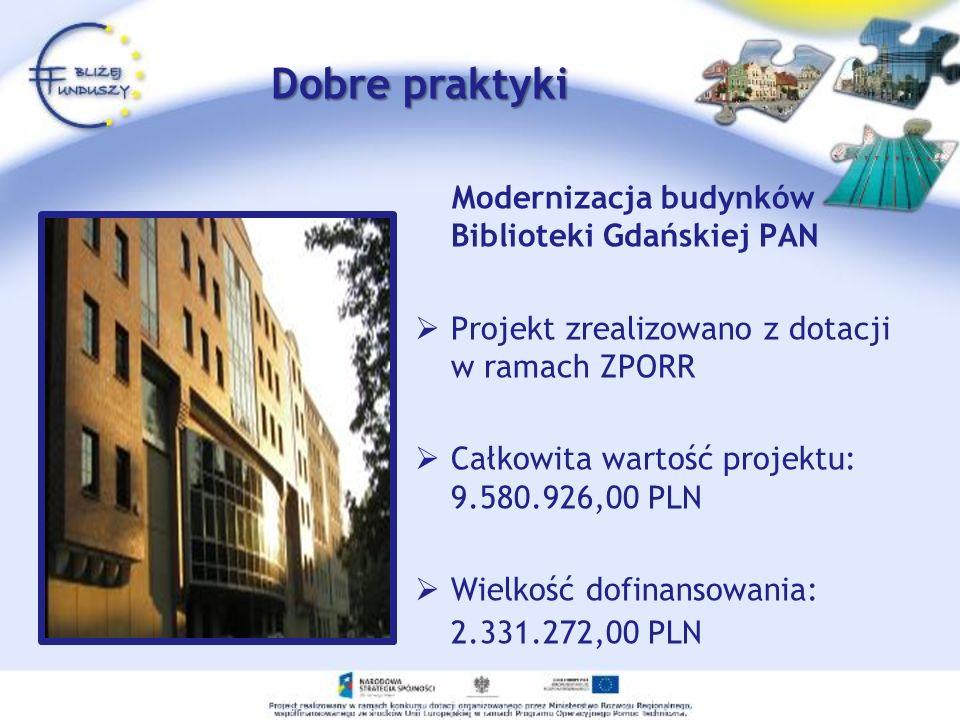Dobre praktyki Modernizacja budynków Biblioteki Gdańskiej PAN