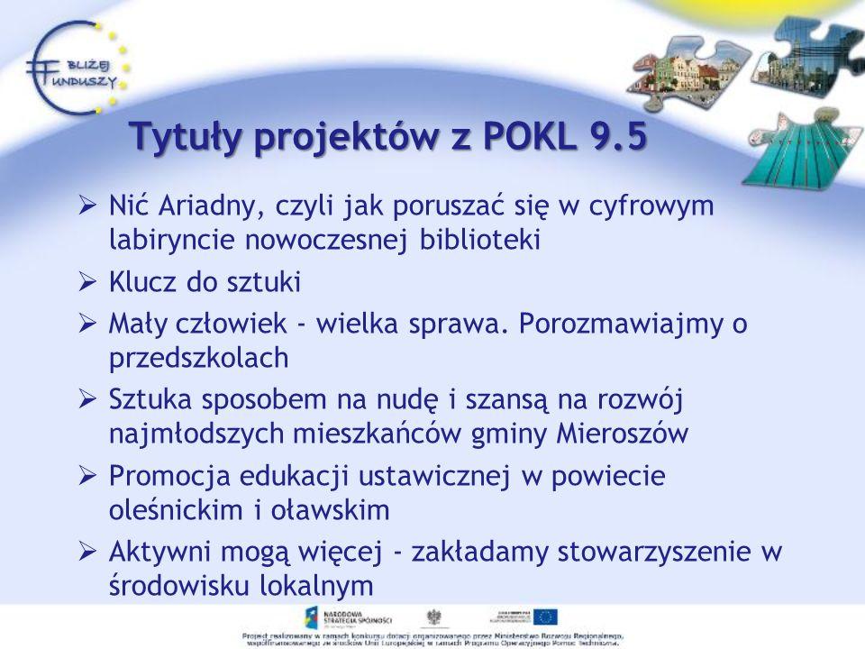 Tytuły projektów z POKL 9.5