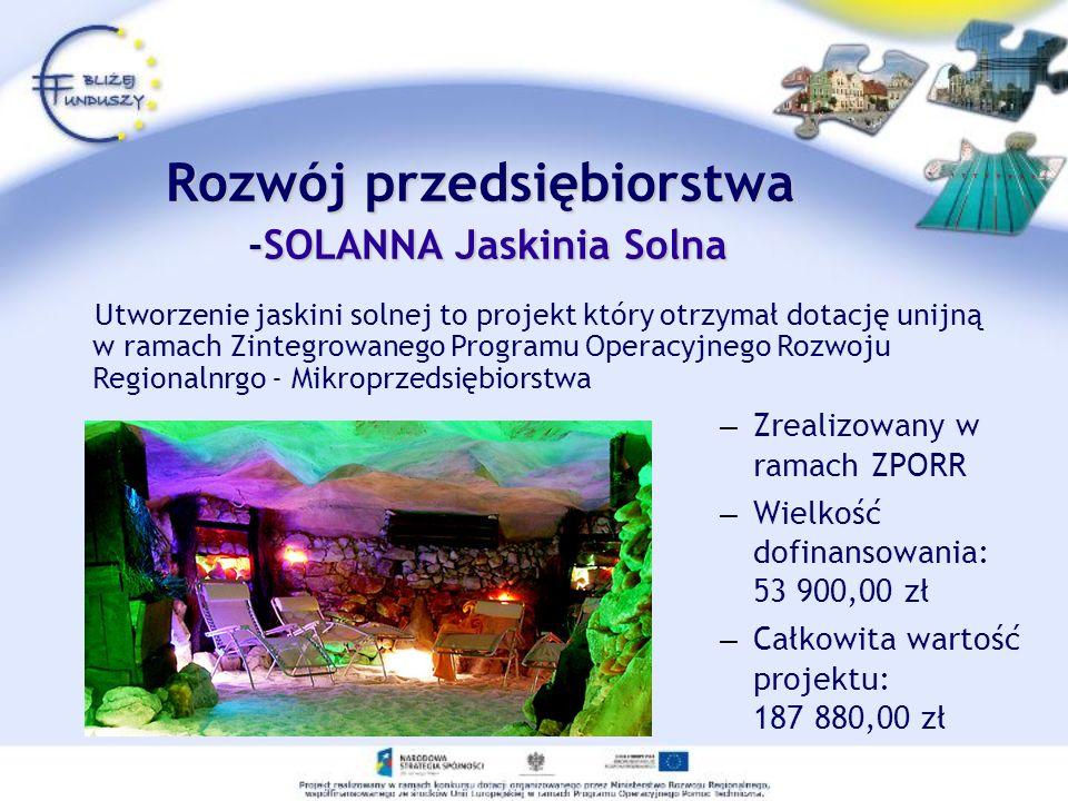 Rozwój przedsiębiorstwa -SOLANNA Jaskinia Solna