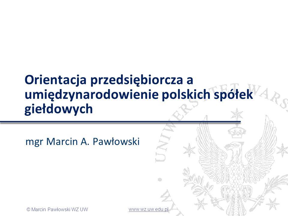 Orientacja przedsiębiorcza a umiędzynarodowienie polskich spółek giełdowych