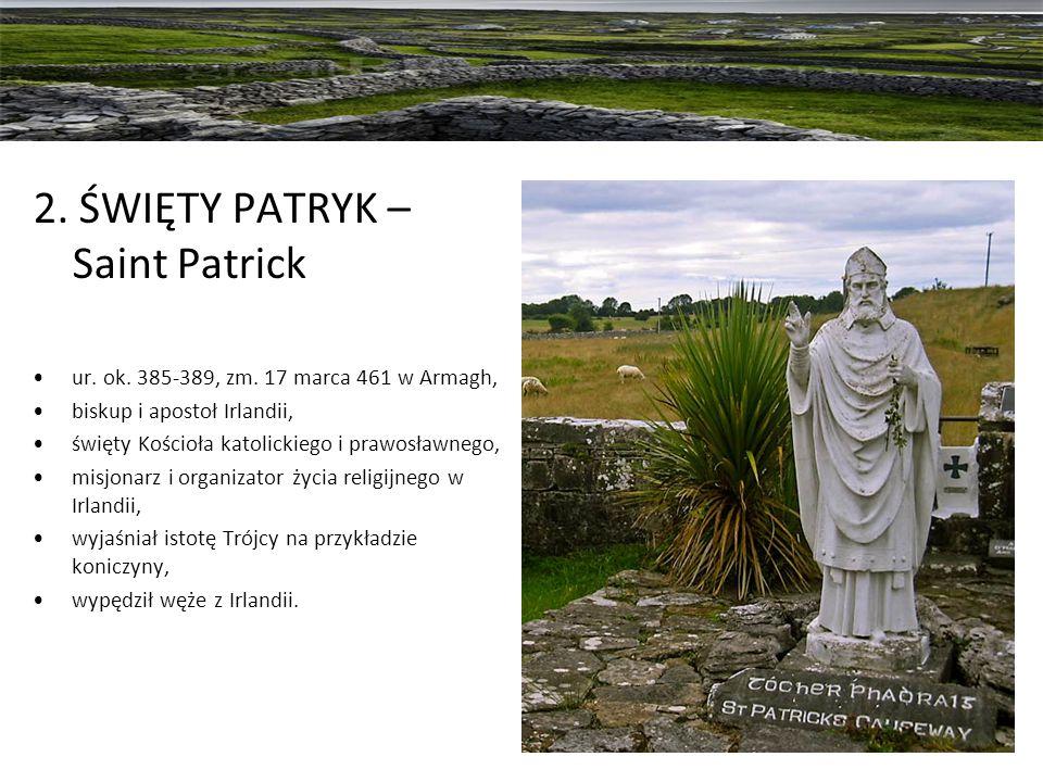 2. ŚWIĘTY PATRYK – Saint Patrick