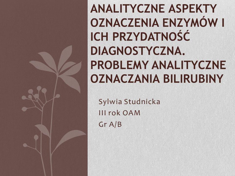 Sylwia Studnicka III rok OAM Gr A/B