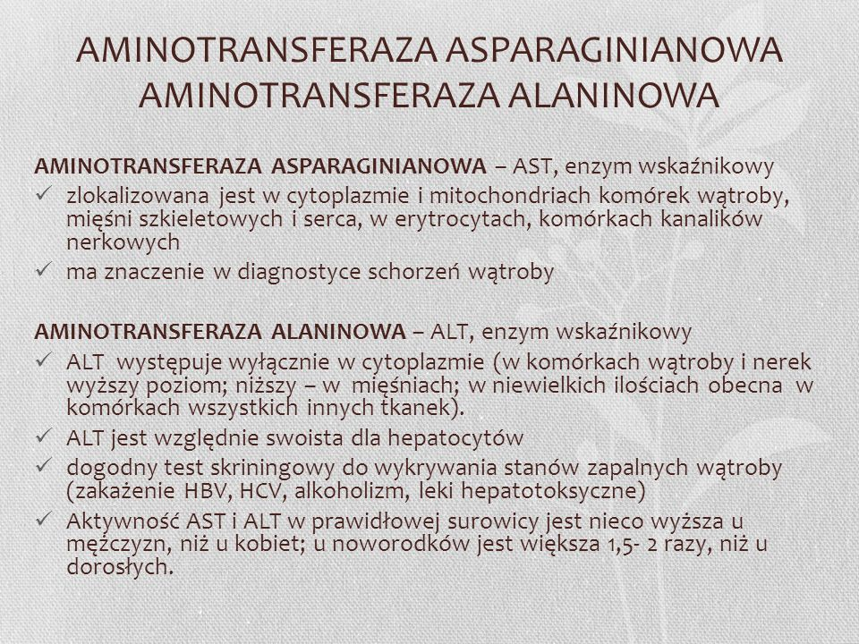 AMINOTRANSFERAZA ASPARAGINIANOWA AMINOTRANSFERAZA ALANINOWA