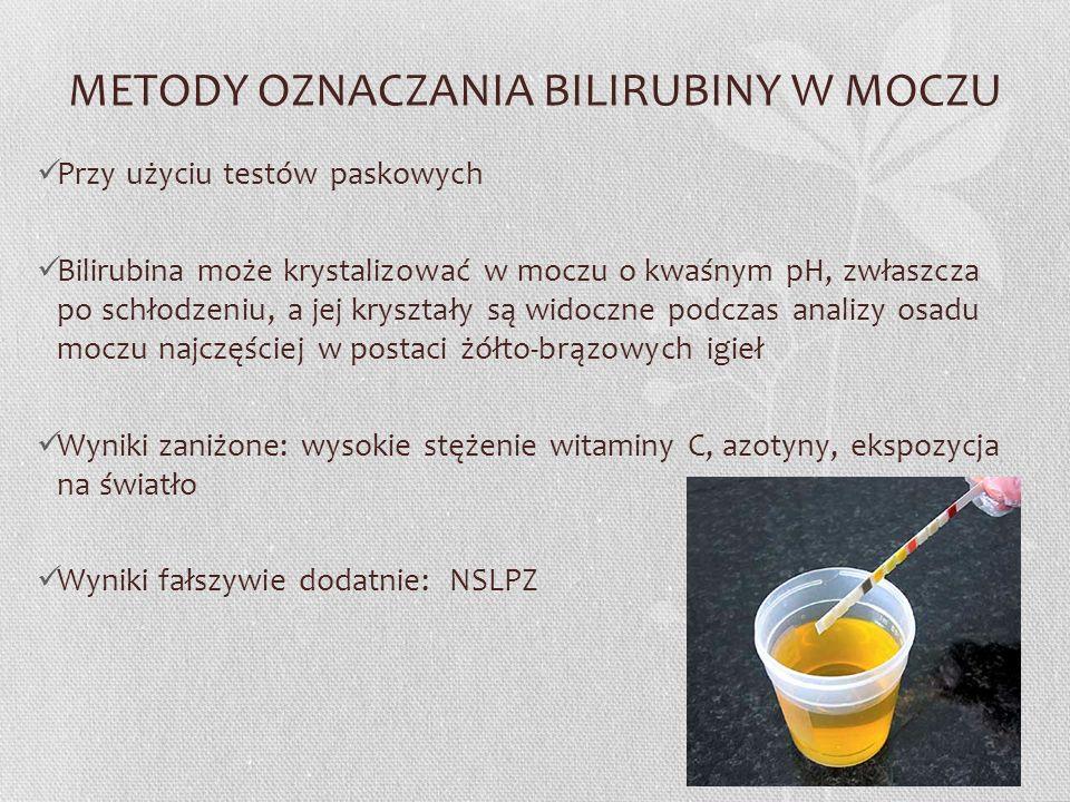 METODY OZNACZANIA BILIRUBINY W MOCZU