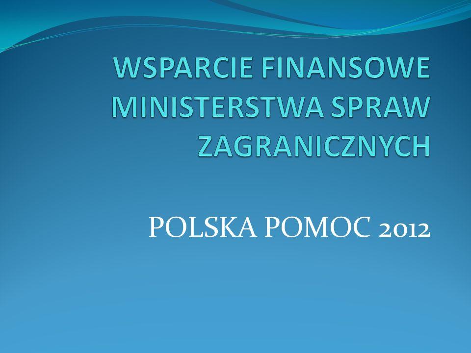 WSPARCIE FINANSOWE MINISTERSTWA SPRAW ZAGRANICZNYCH