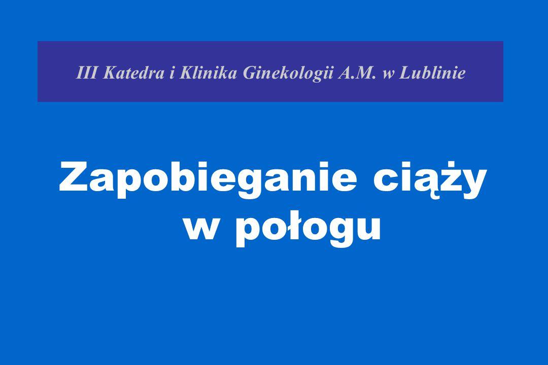 III Katedra i Klinika Ginekologii A.M. w Lublinie