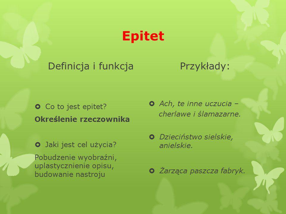 Epitet Definicja i funkcja Przykłady: Ach, te inne uczucia –