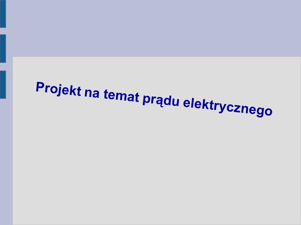 Projekt na temat prądu elektrycznego