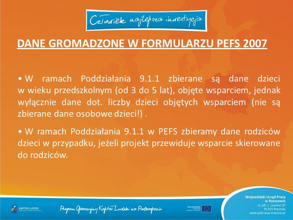 DANE GROMADZONE W FORMULARZU PEFS 2007