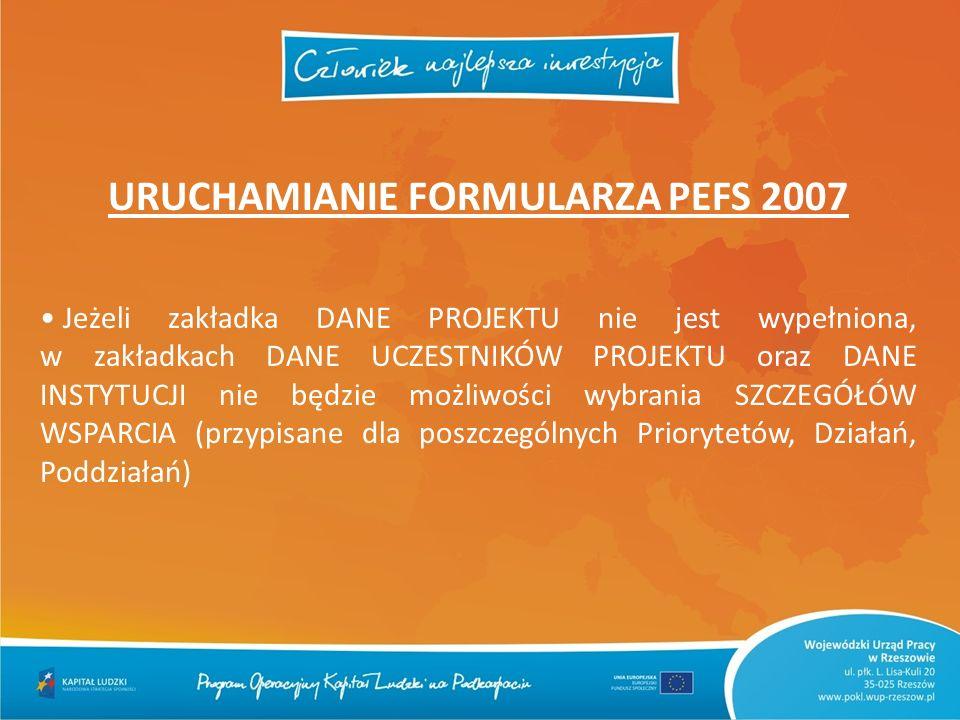 URUCHAMIANIE FORMULARZA PEFS 2007