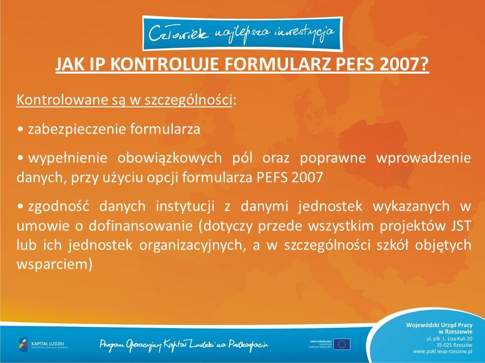 JAK IP KONTROLUJE FORMULARZ PEFS 2007
