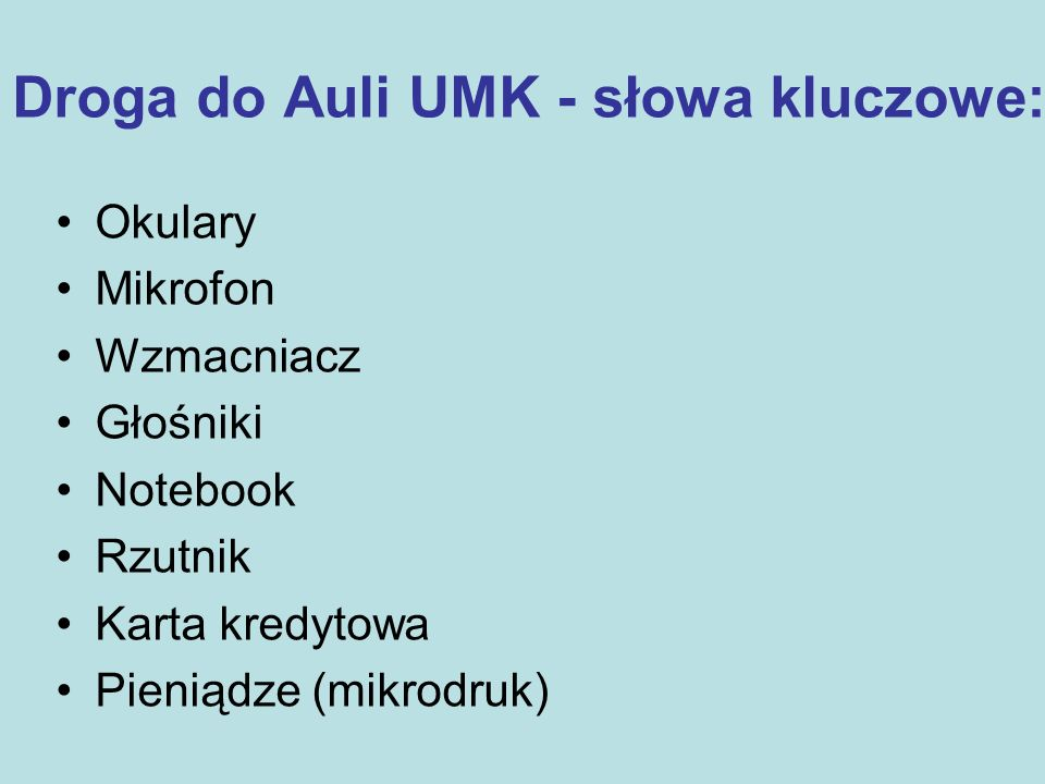 Droga do Auli UMK - słowa kluczowe: