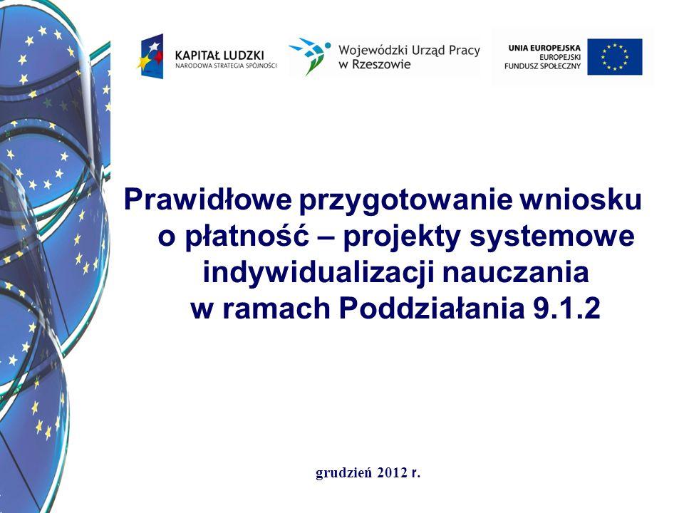 Prawidłowe przygotowanie wniosku o płatność – projekty systemowe indywidualizacji nauczania w ramach Poddziałania 9.1.2
