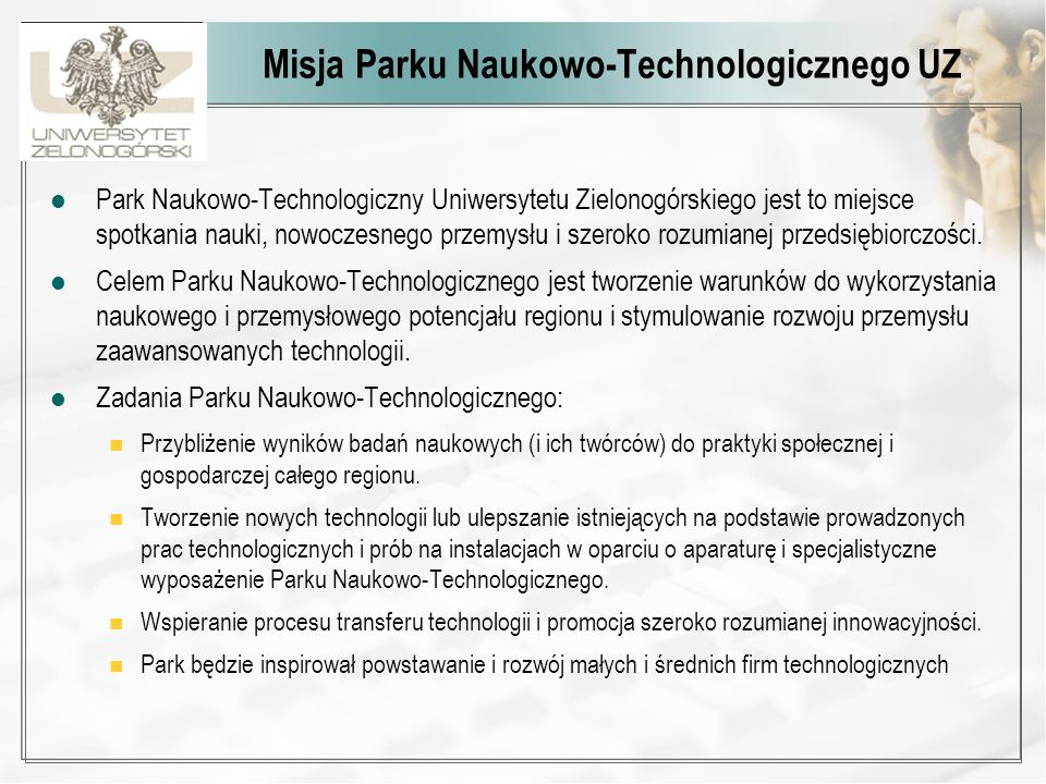 Misja Parku Naukowo-Technologicznego UZ