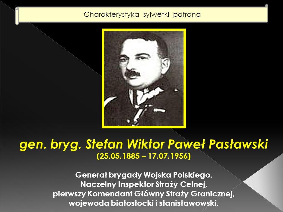 gen. bryg. Stefan Wiktor Paweł Pasławski