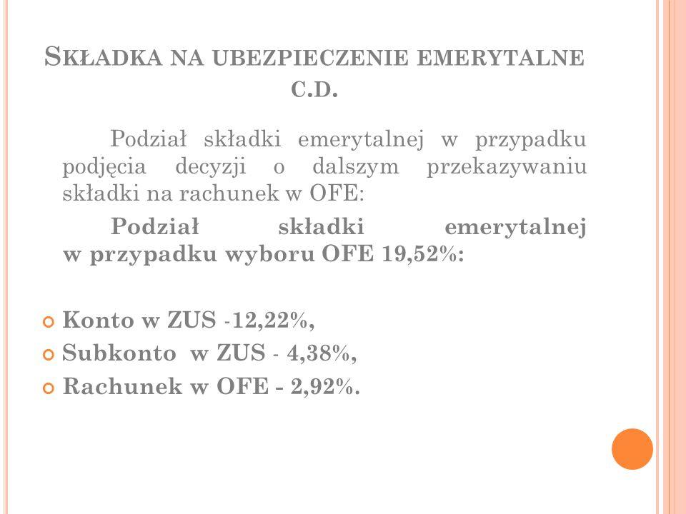 Składka na ubezpieczenie emerytalne c.d.