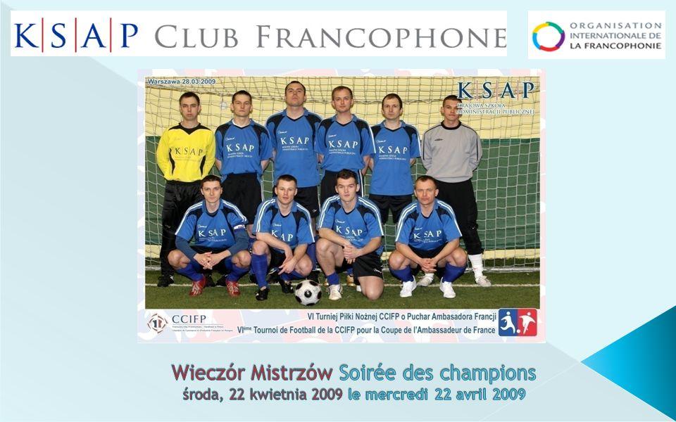 Wieczór Mistrzów Soirée des champions środa, 22 kwietnia 2009 le mercredi 22 avril 2009