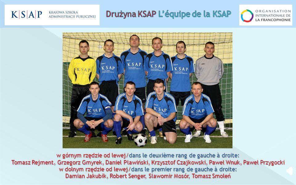 Drużyna KSAP L'équipe de la KSAP