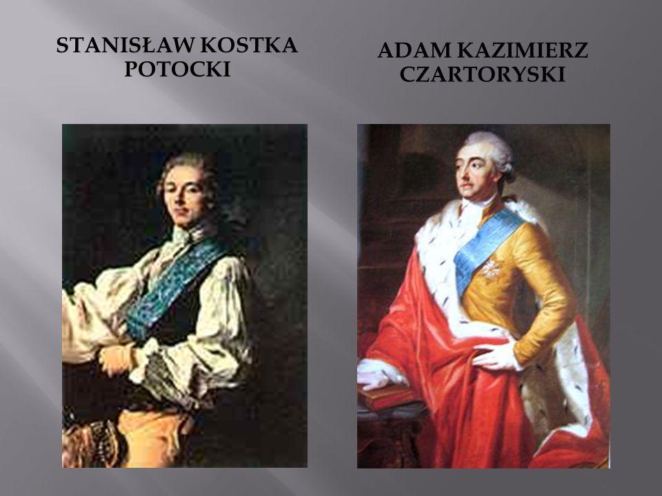 Stanisław kostka potocki Adam kazimierz czartoryski