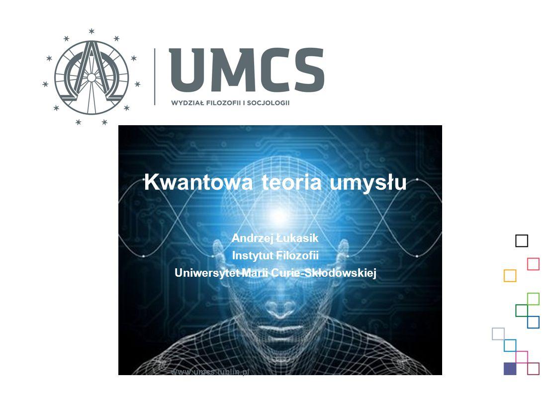 Kwantowa teoria umysłu Uniwersytet Marii Curie-Skłodowskiej