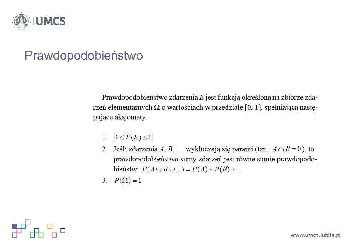 Prawdopodobieństwo www.umcs.lublin.pl
