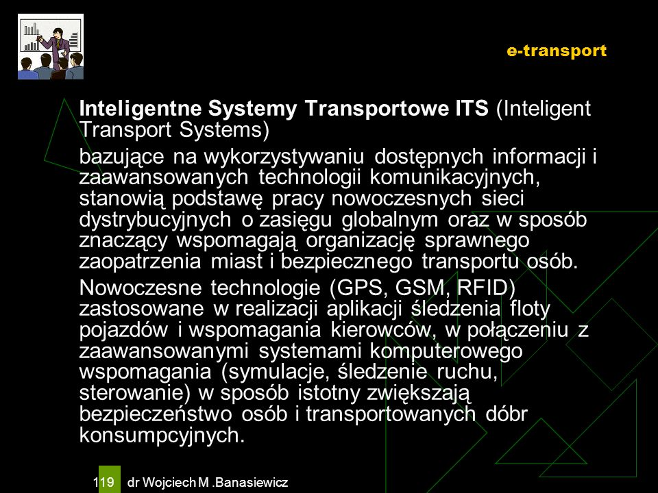 Inteligentne Systemy Transportowe ITS (Inteligent Transport Systems)
