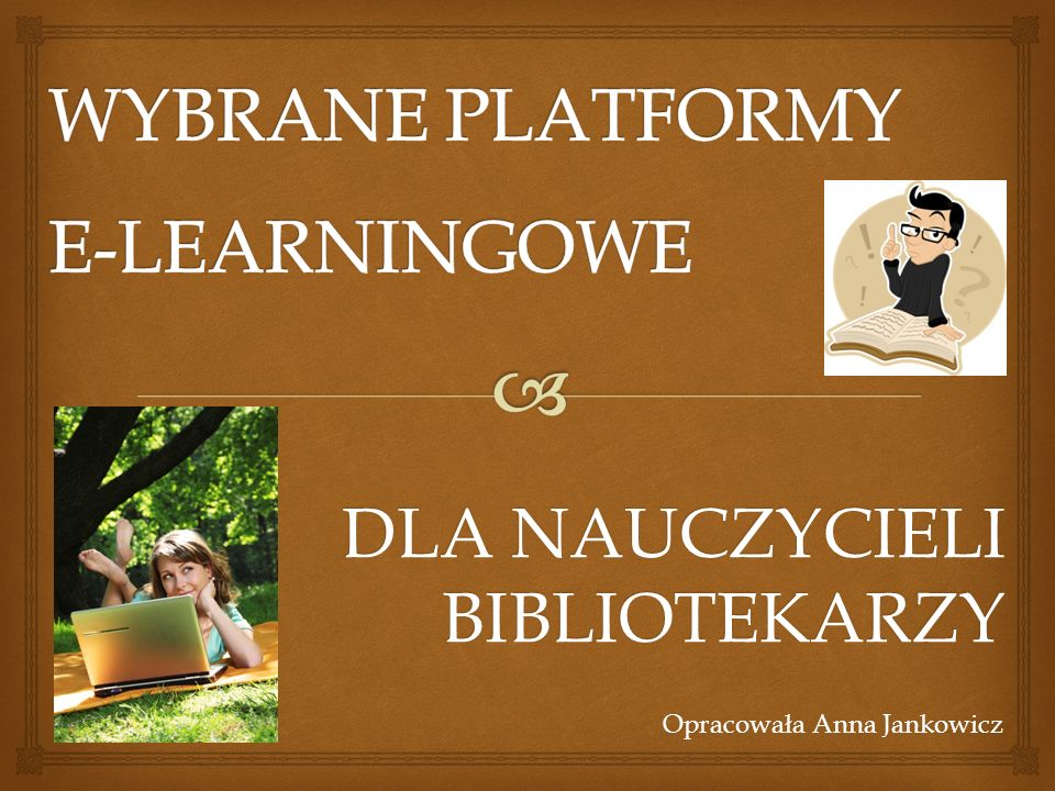 Wybrane platformy e-learningowe