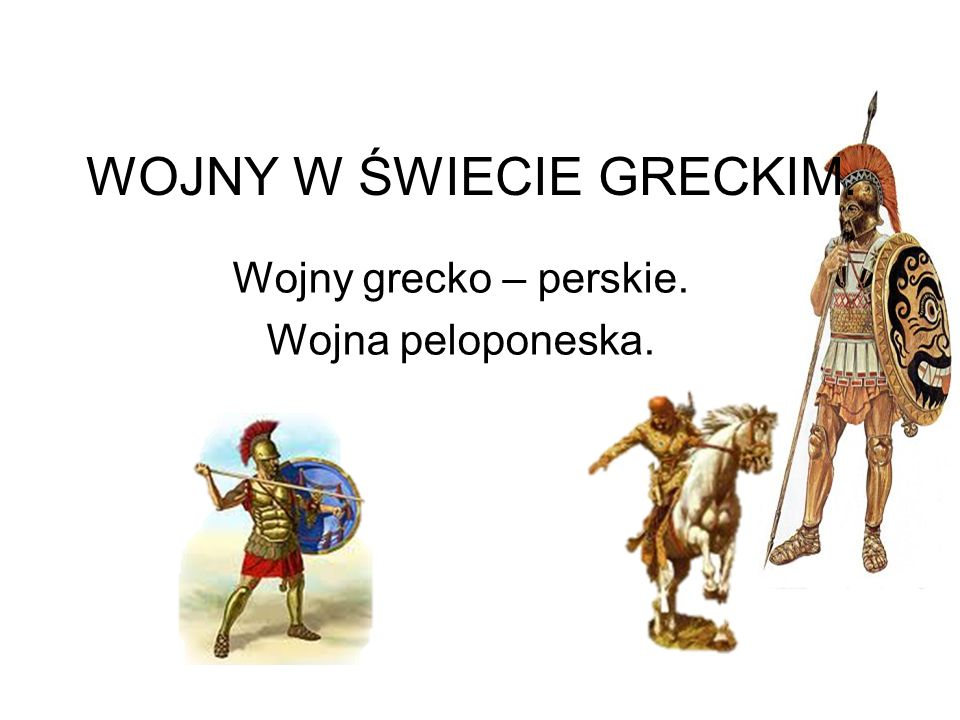WOJNY W ŚWIECIE GRECKIM.