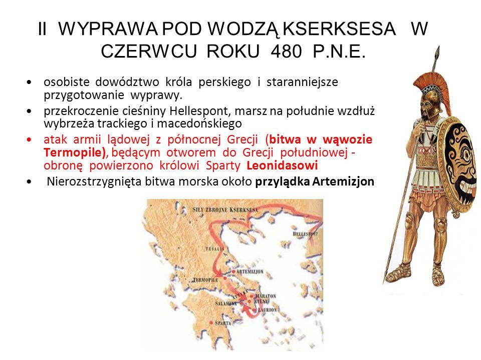 II WYPRAWA POD WODZĄ KSERKSESA W CZERWCU ROKU 480 P.N.E.