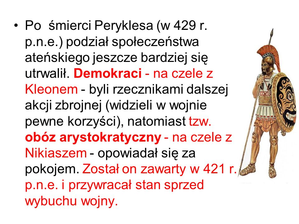 Po śmierci Peryklesa (w 429 r. p. n. e