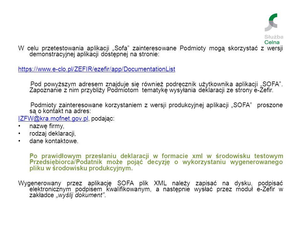 """W celu przetestowania aplikacji """"Sofa zainteresowane Podmioty mogą skorzystać z wersji demonstracyjnej aplikacji dostępnej na stronie:"""