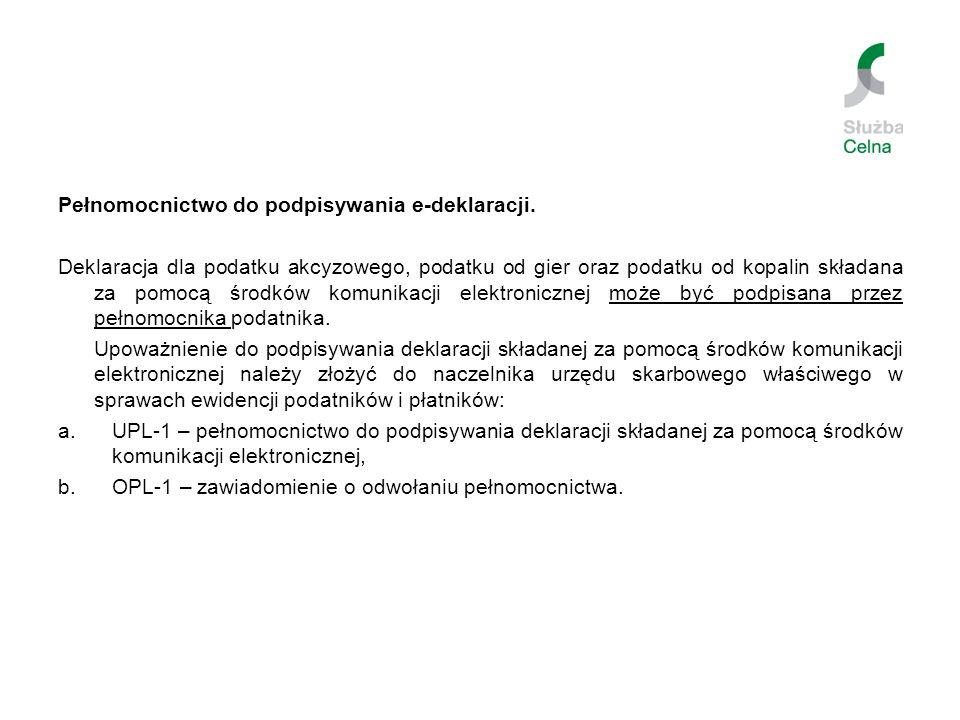 Pełnomocnictwo do podpisywania e-deklaracji.