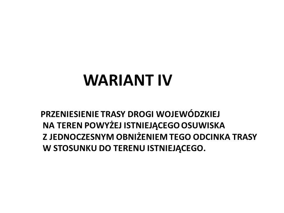 WARIANT IV PRZENIESIENIE TRASY DROGI WOJEWÓDZKIEJ
