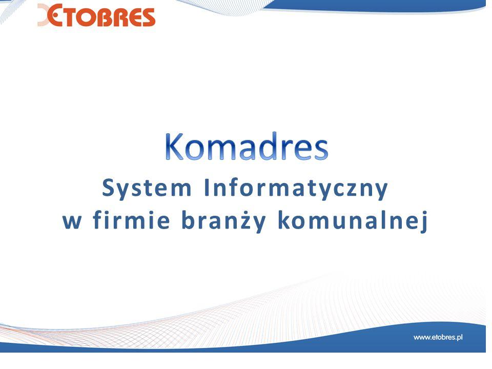 System Informatyczny w firmie branży komunalnej
