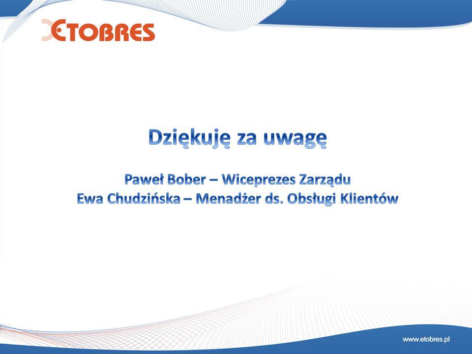 Dziękuję za uwagę Paweł Bober – Wiceprezes Zarządu