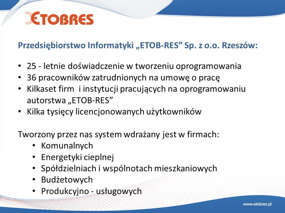 """Przedsiębiorstwo Informatyki """"ETOB-RES Sp. z o.o. Rzeszów:"""