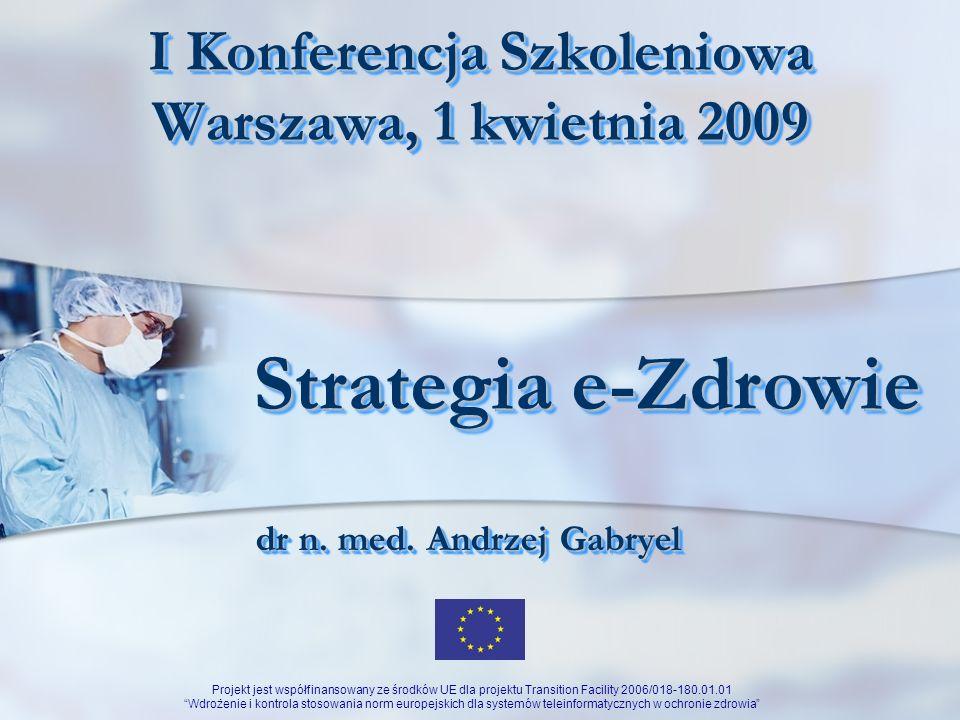 I Konferencja Szkoleniowa Warszawa, 1 kwietnia 2009