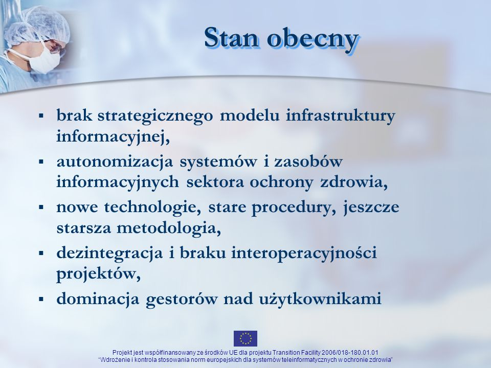 Stan obecny brak strategicznego modelu infrastruktury informacyjnej,