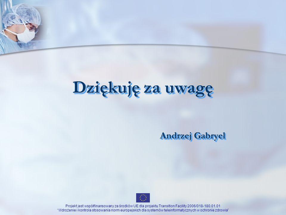 Dziękuję za uwagę Andrzej Gabryel