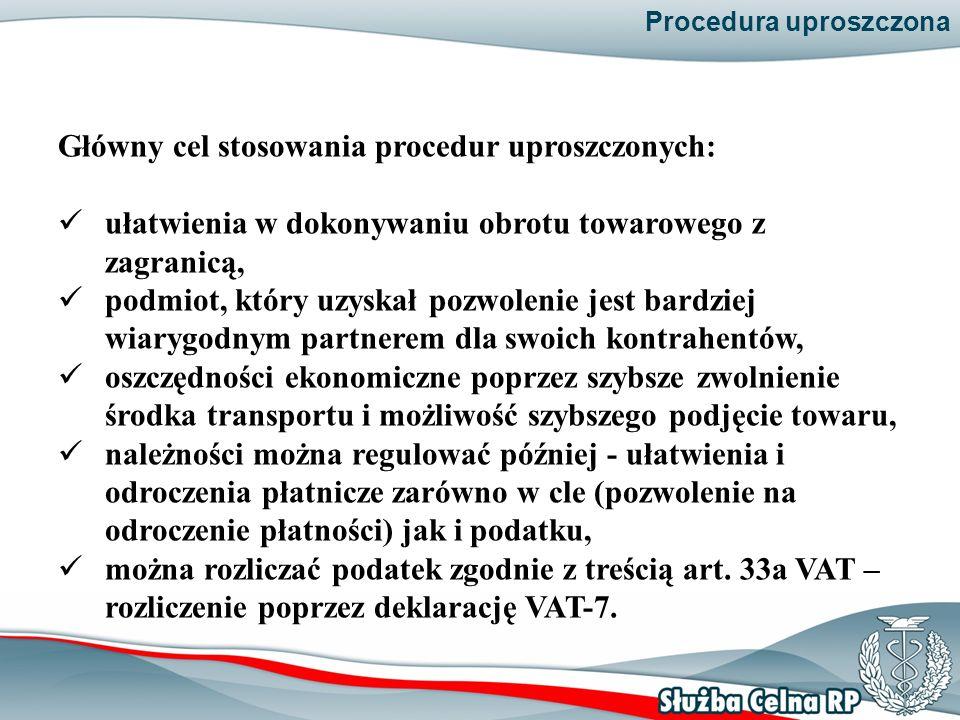 Główny cel stosowania procedur uproszczonych: