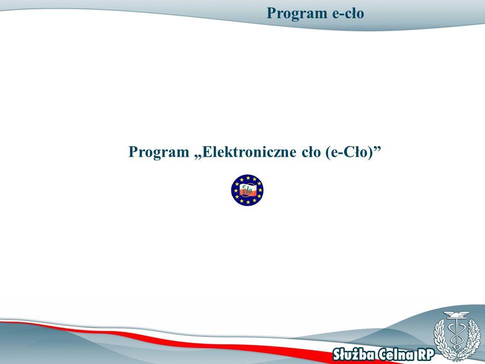 """Program """"Elektroniczne cło (e-Cło)"""